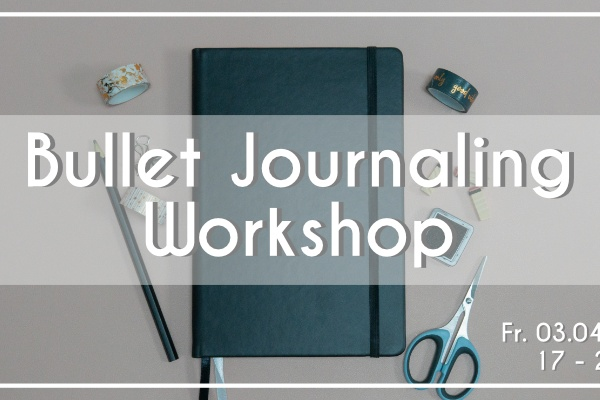 Bullet Journaling – Workshop