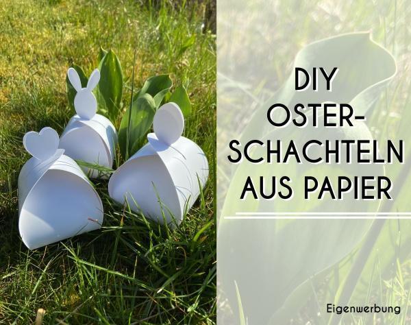 Osterschachteln-DIY