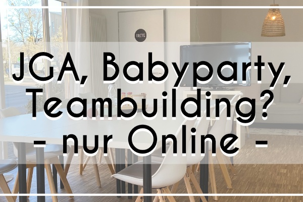 JGA, Babyparty, Teambuilding – Workshops